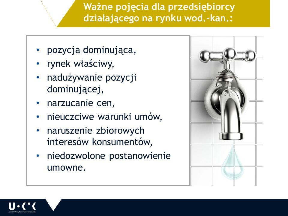 Ważne pojęcia dla przedsiębiorcy działającego na rynku wod.-kan.: