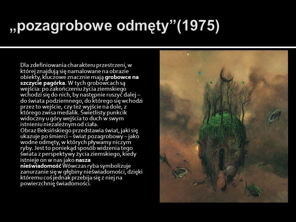 """""""pozagrobowe odmęty (1975)"""