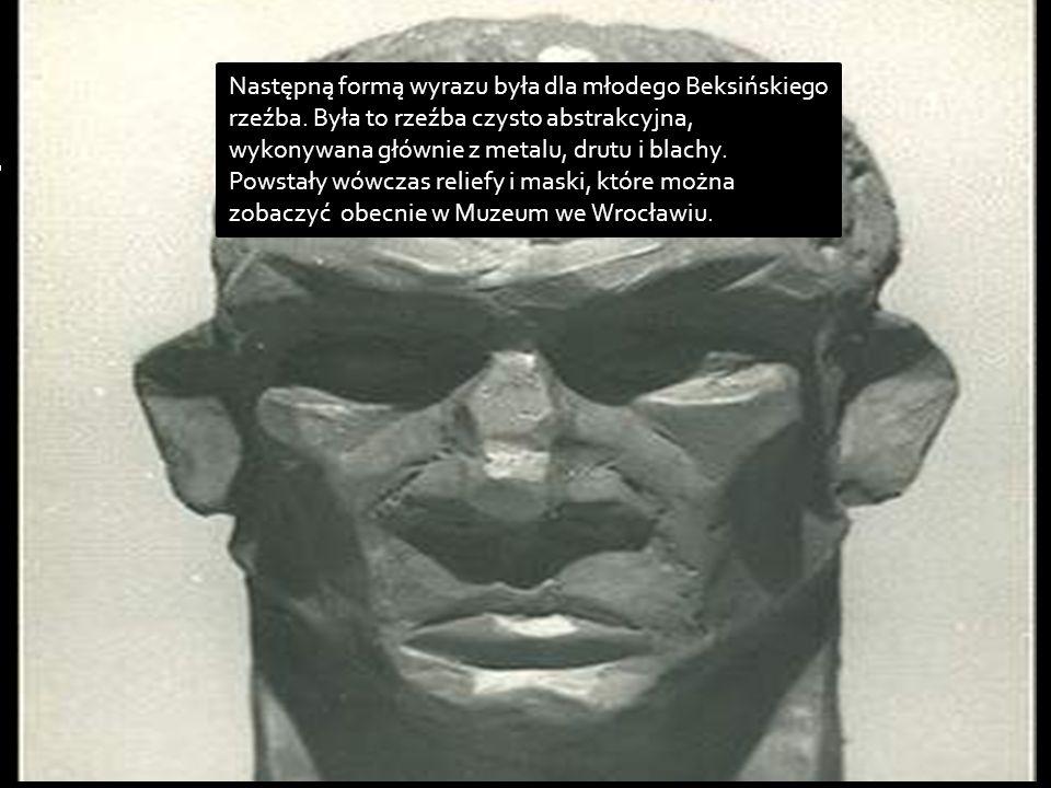 Następną formą wyrazu była dla młodego Beksińskiego rzeźba