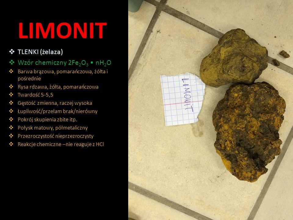 LIMONIT TLENKI (żelaza) Wzór chemiczny 2Fe2O3 • nH2O