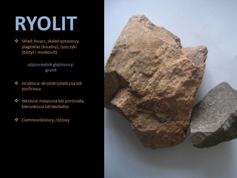 odpowiednik głębinowy: granit