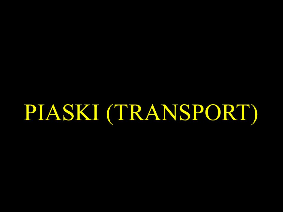 PIASKI (TRANSPORT)