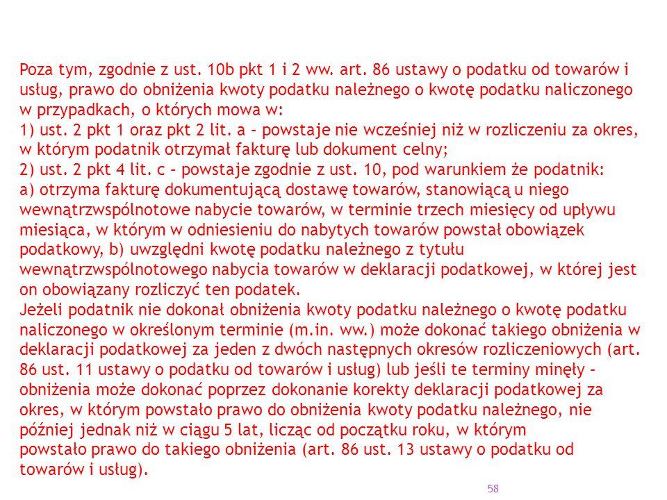 Poza tym, zgodnie z ust. 10b pkt 1 i 2 ww. art