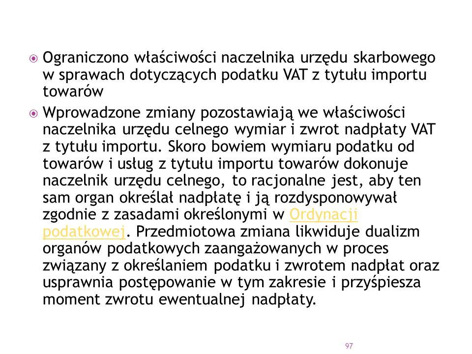 Ograniczono właściwości naczelnika urzędu skarbowego w sprawach dotyczących podatku VAT z tytułu importu towarów