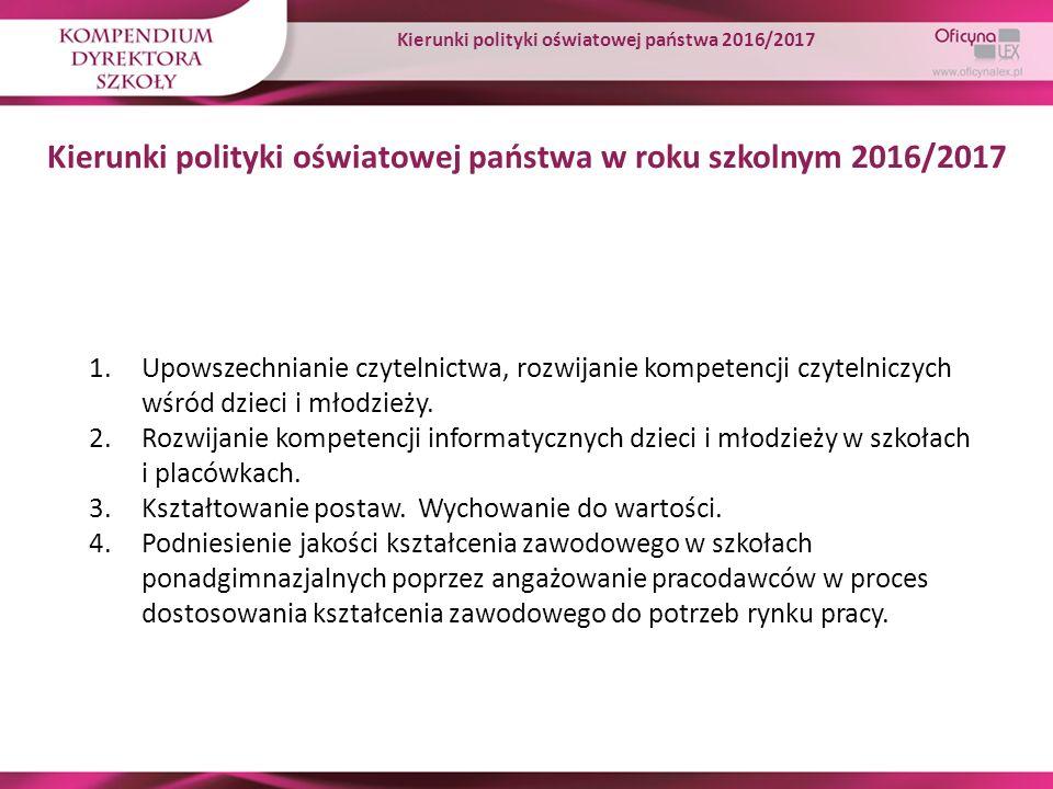 Kierunki polityki oświatowej państwa w roku szkolnym 2016/2017