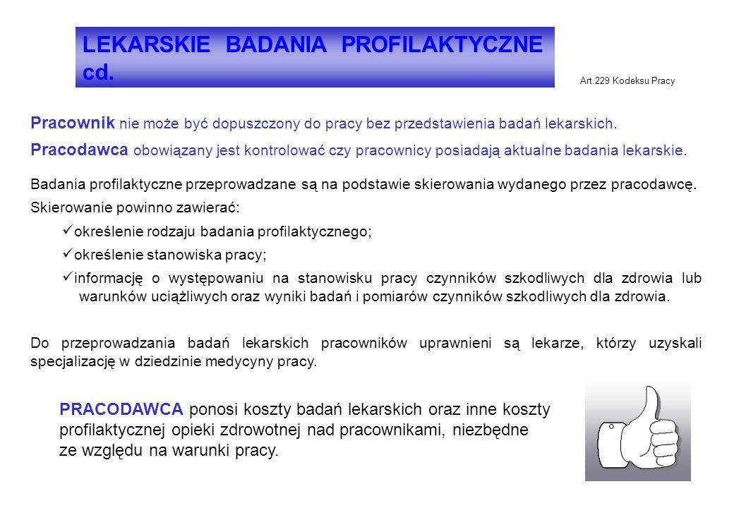 LEKARSKIE BADANIA PROFILAKTYCZNE cd.