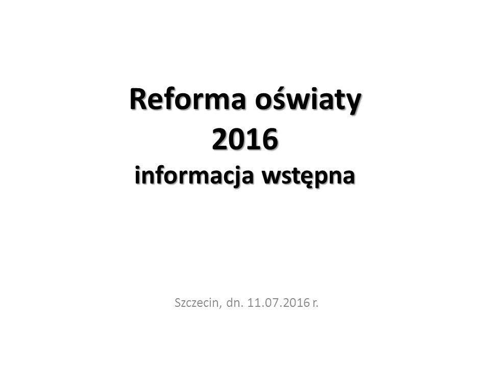 Reforma oświaty 2016 informacja wstępna