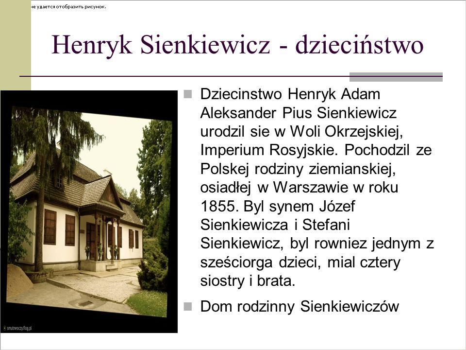 Henryk Sienkiewicz - dzieciństwo