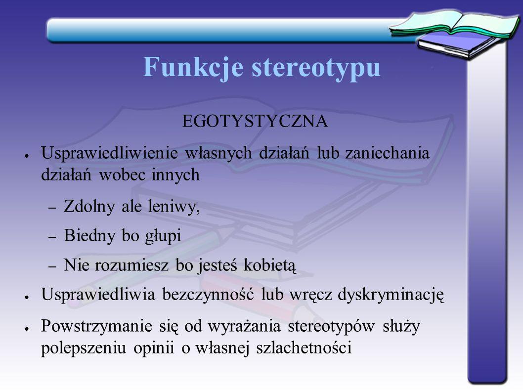 Funkcje stereotypu EGOTYSTYCZNA