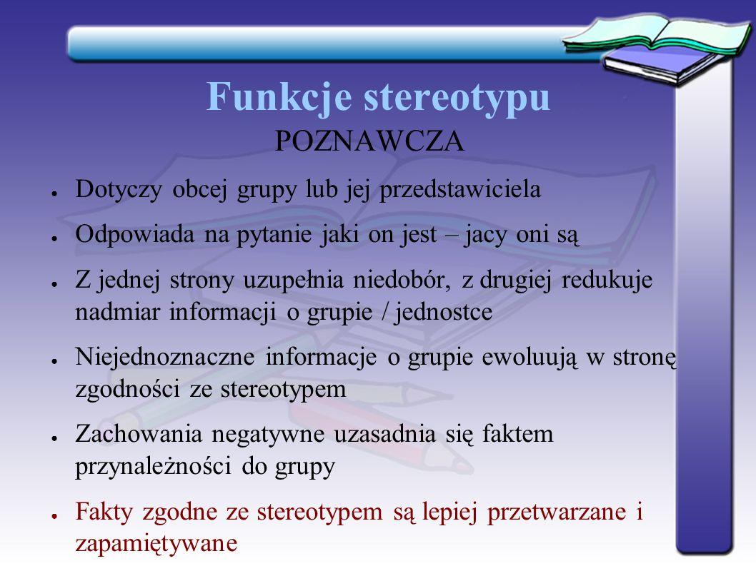 Funkcje stereotypu POZNAWCZA