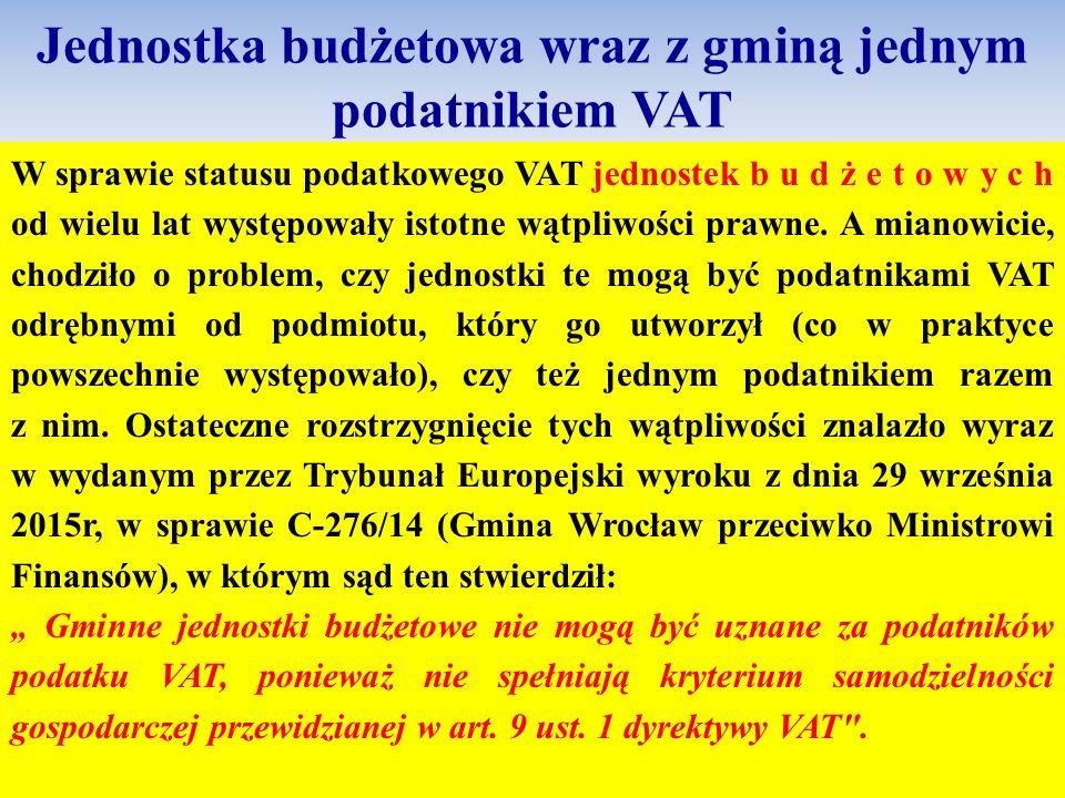 Jednostka budżetowa wraz z gminą jednym podatnikiem VAT