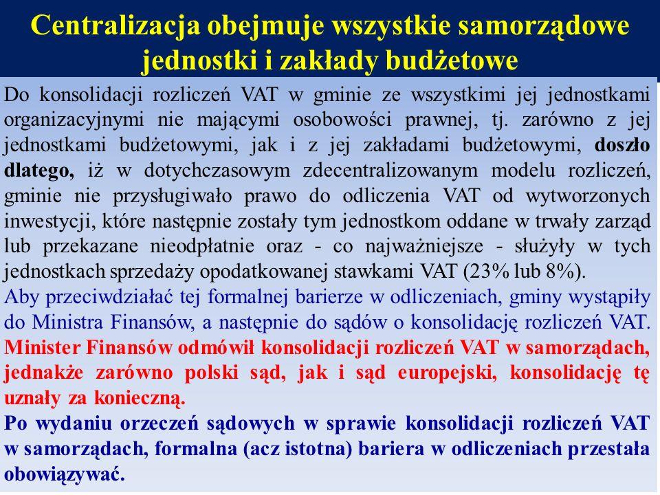 Centralizacja obejmuje wszystkie samorządowe jednostki i zakłady budżetowe