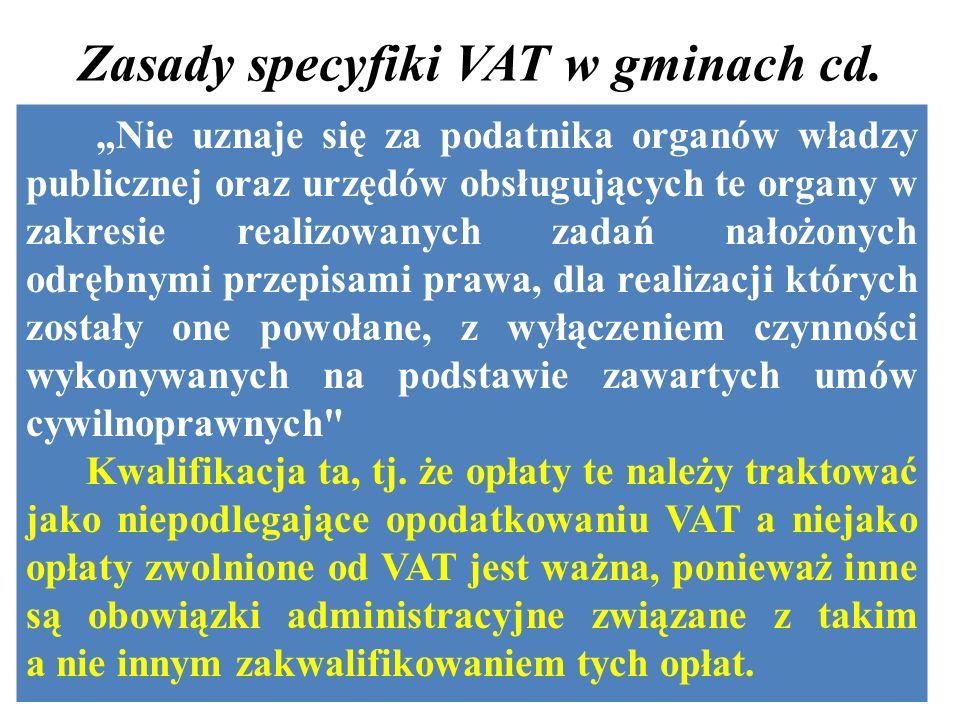 Zasady specyfiki VAT w gminach cd.