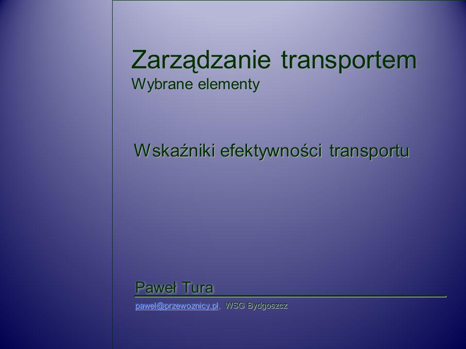 Zarządzanie transportem Wybrane elementy