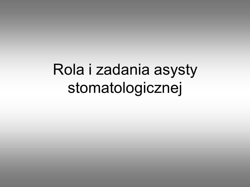 Rola i zadania asysty stomatologicznej