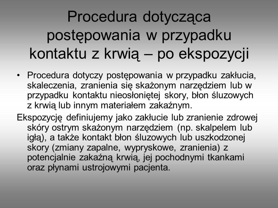 Procedura dotycząca postępowania w przypadku kontaktu z krwią – po ekspozycji