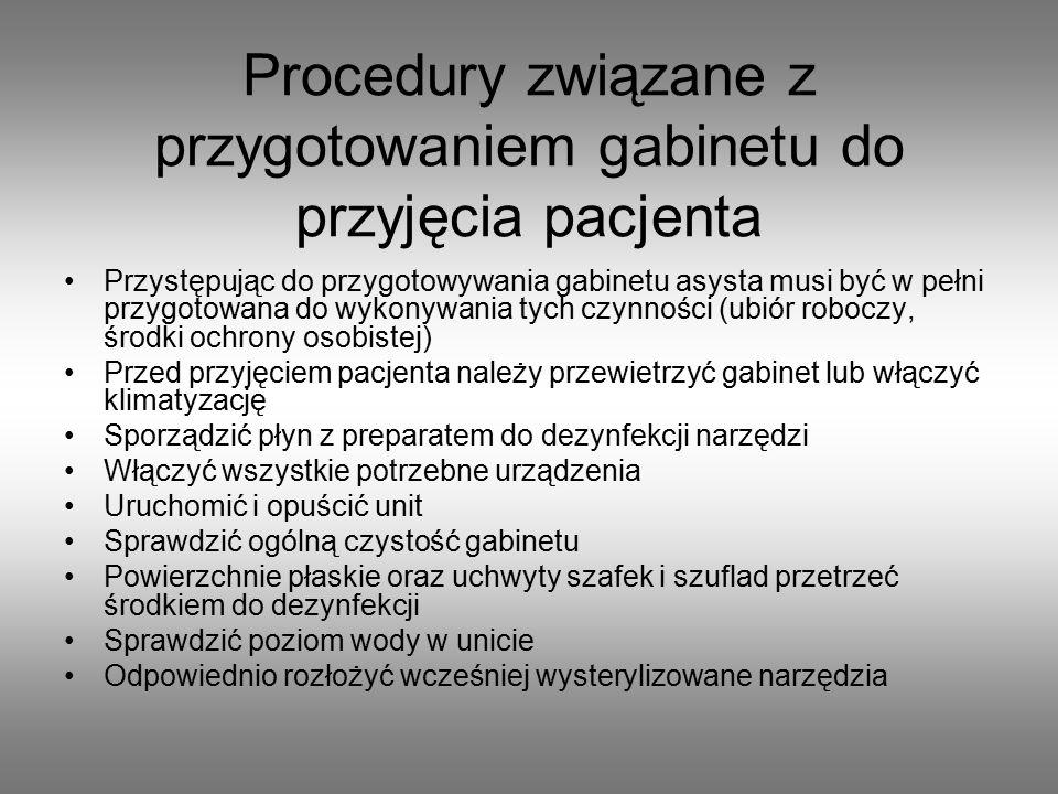 Procedury związane z przygotowaniem gabinetu do przyjęcia pacjenta