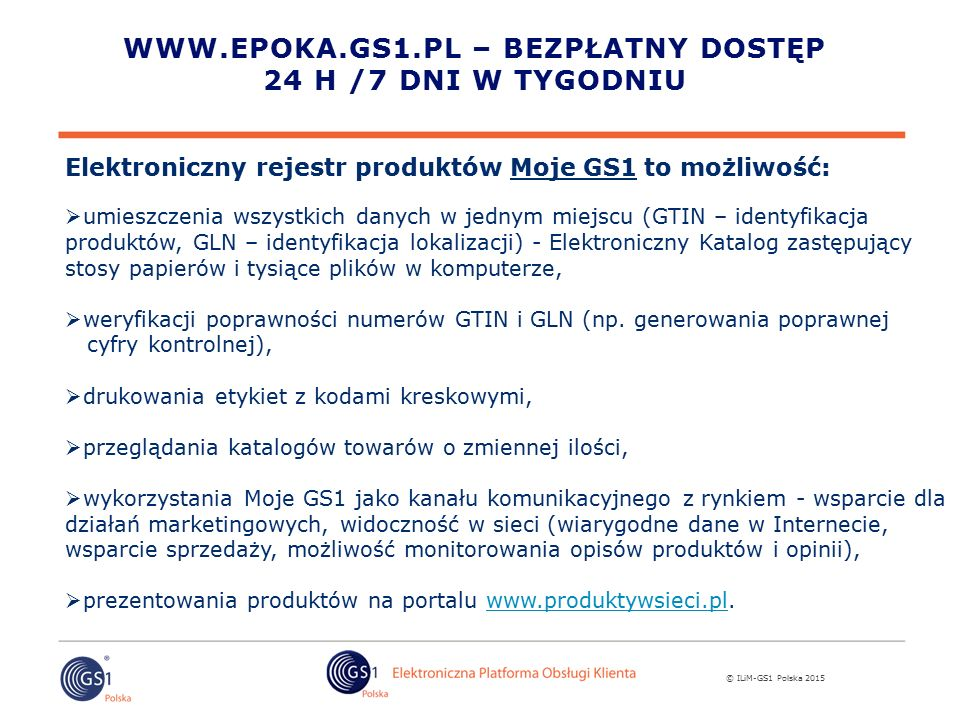 www.epoka.gs1.pl – bezpłatny dostęp