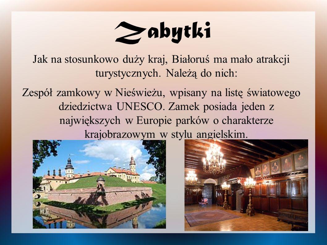 Zabytki Jak na stosunkowo duży kraj, Białoruś ma mało atrakcji turystycznych. Należą do nich: