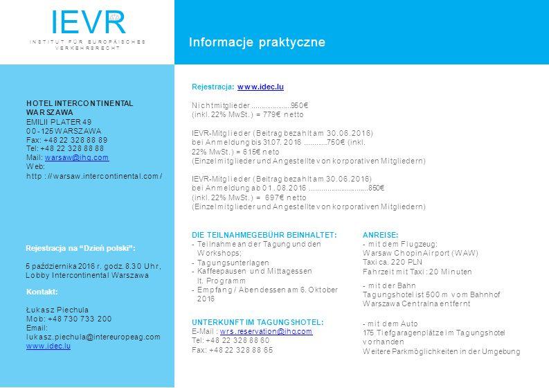 IEVR Informacje praktyczne Rejestracja: www.idec.lu