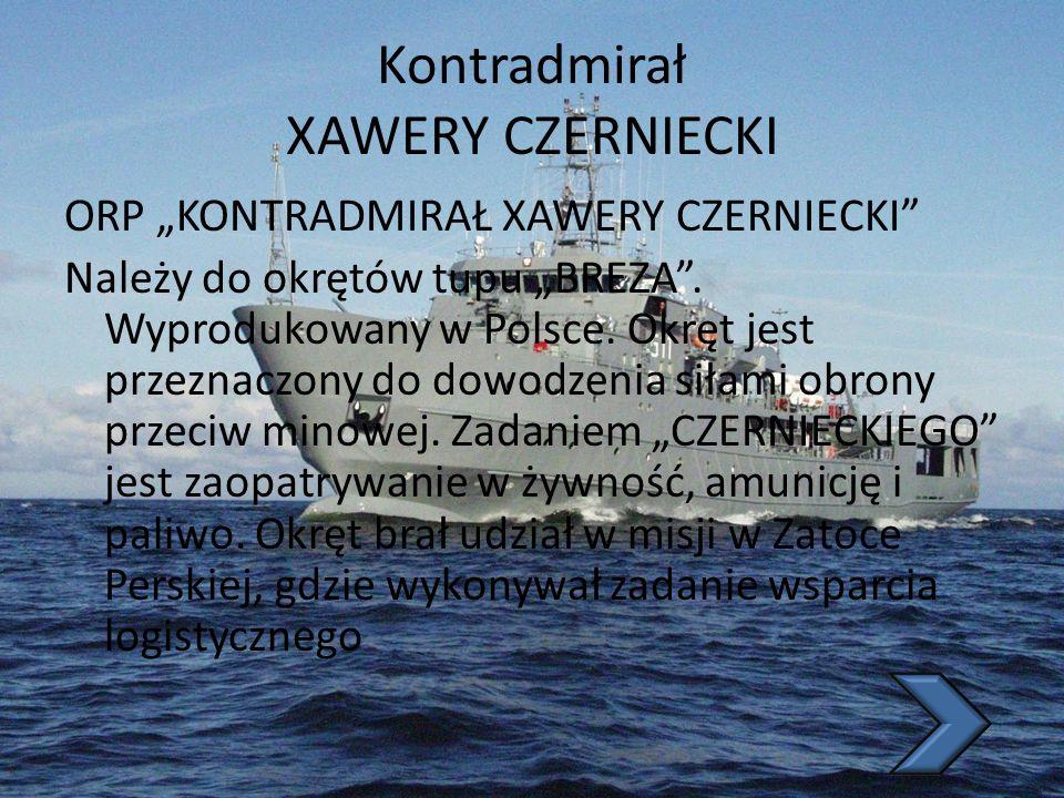 Kontradmirał XAWERY CZERNIECKI