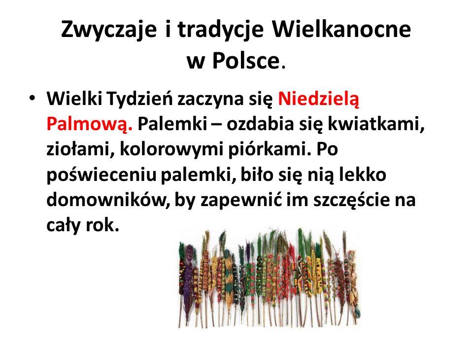 Zwyczaje i tradycje Wielkanocne w Polsce.