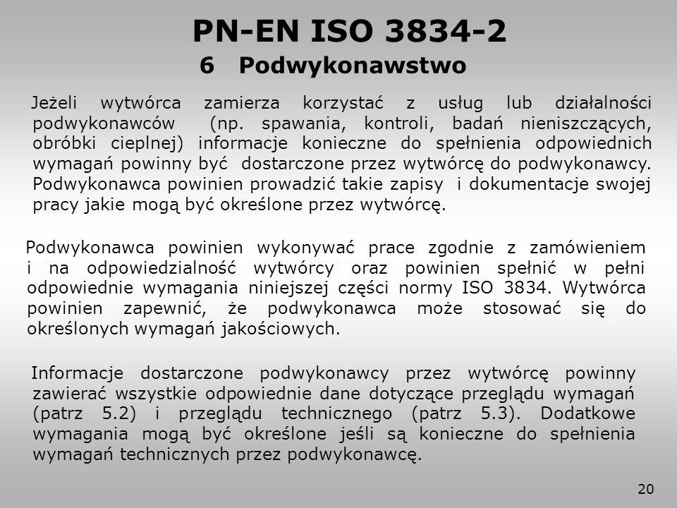 6 Podwykonawstwo PN-EN ISO 3834-2