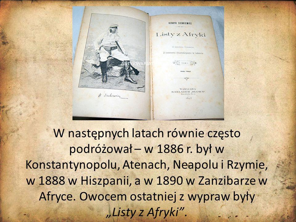 W następnych latach równie często podróżował – w 1886 r