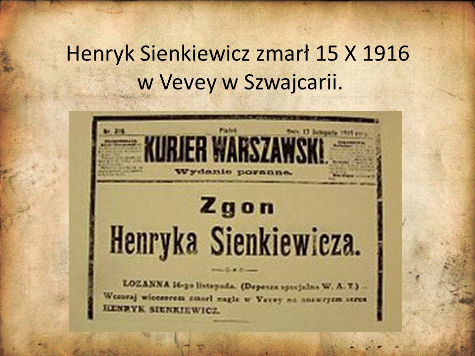 Henryk Sienkiewicz zmarł 15 X 1916