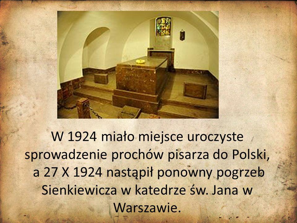 W 1924 miało miejsce uroczyste sprowadzenie prochów pisarza do Polski,
