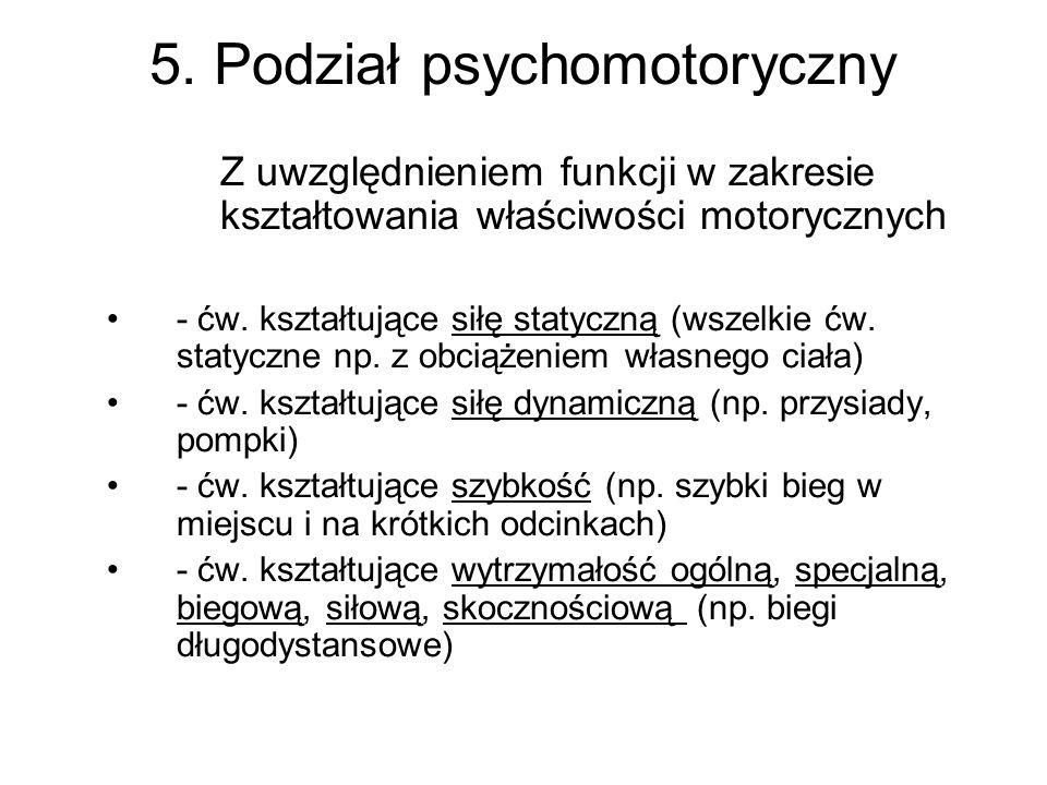 5. Podział psychomotoryczny