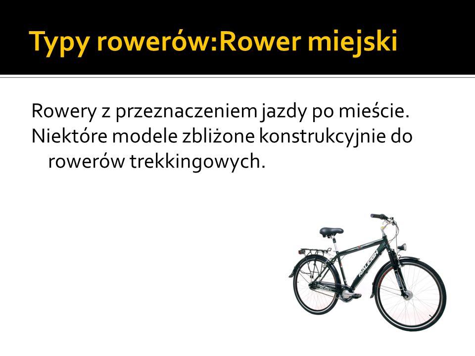 Typy rowerów:Rower miejski