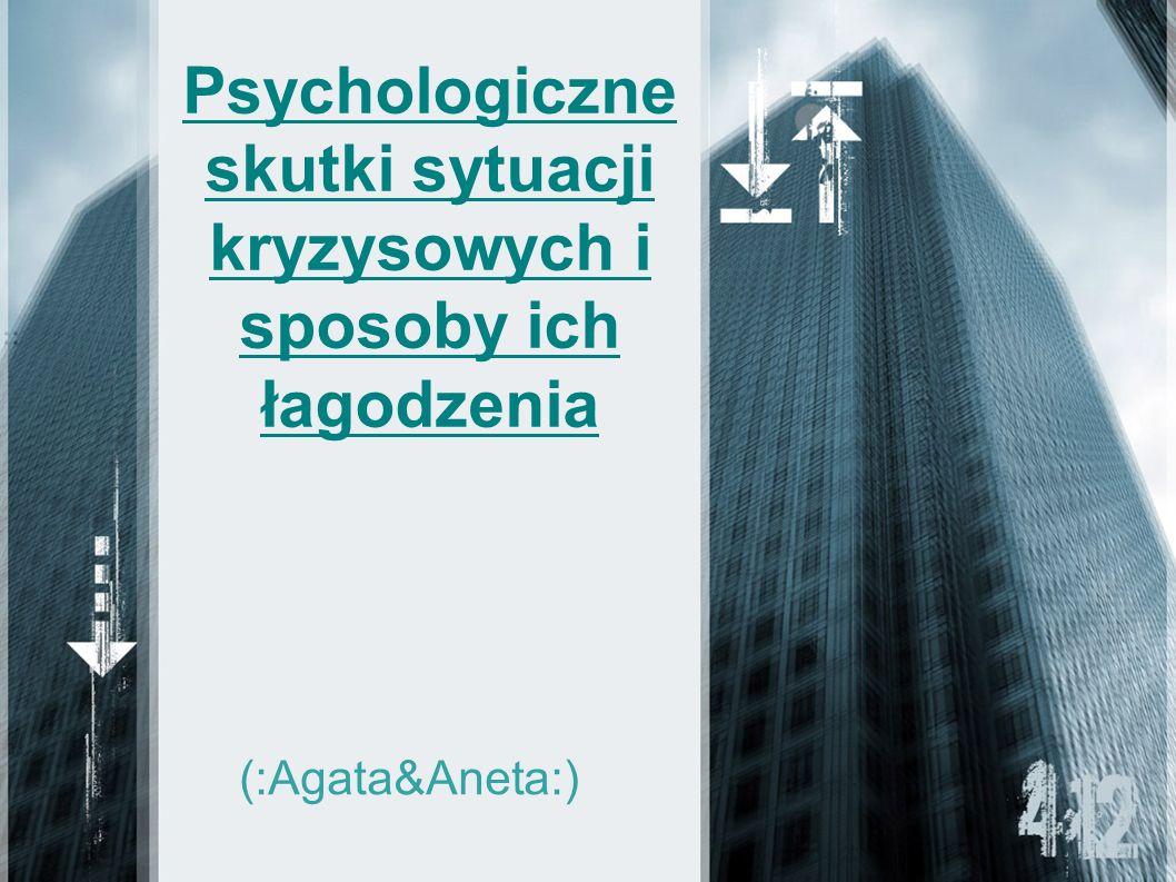 Psychologiczne skutki sytuacji kryzysowych i sposoby ich łagodzenia