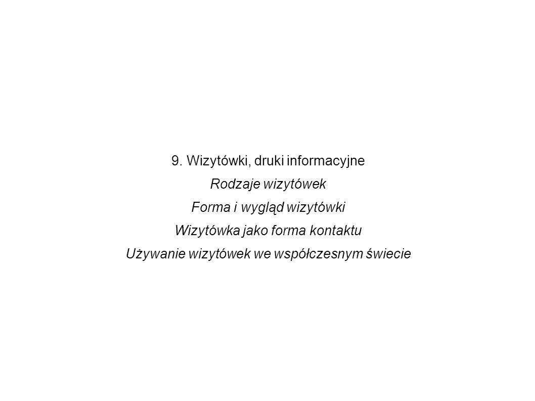 9. Wizytówki, druki informacyjne Rodzaje wizytówek