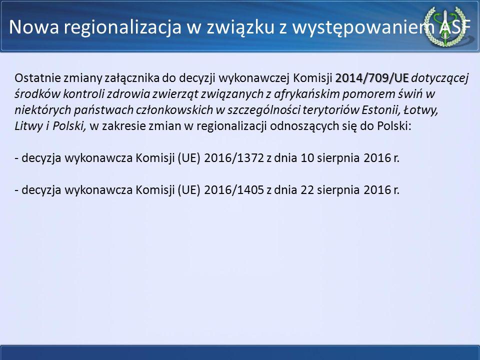 Nowa regionalizacja w związku z występowaniem ASF
