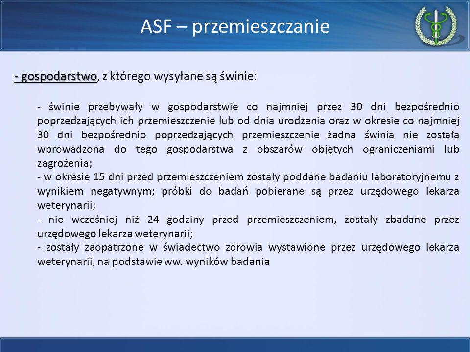 ASF – przemieszczanie - gospodarstwo, z którego wysyłane są świnie: