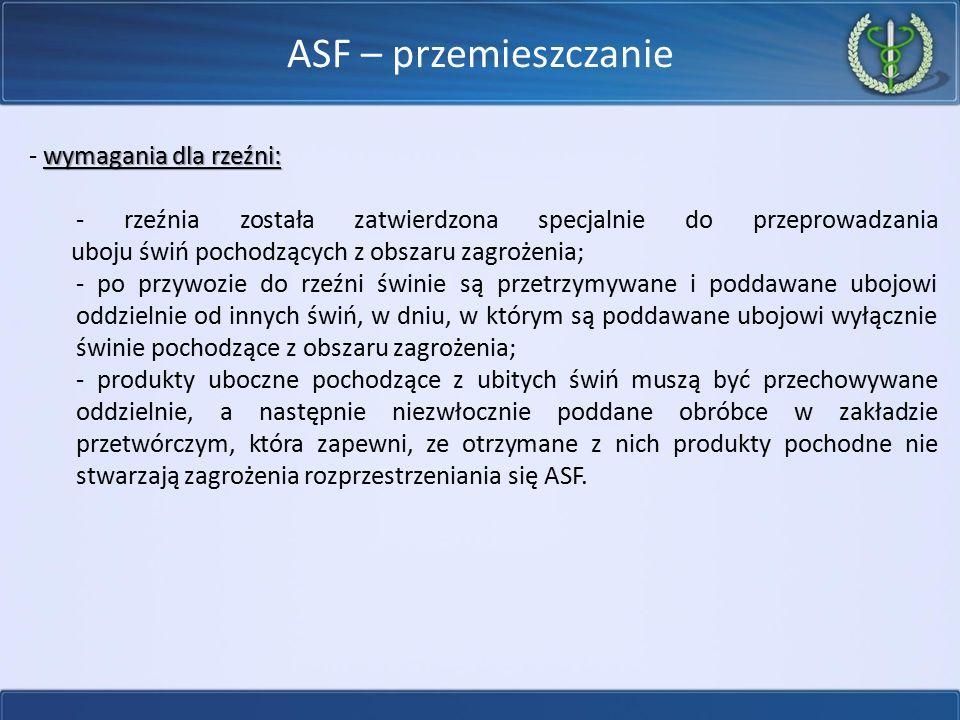 ASF – przemieszczanie - wymagania dla rzeźni: