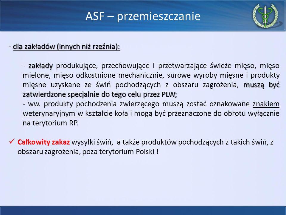 ASF – przemieszczanie - dla zakładów (innych niż rzeźnia):
