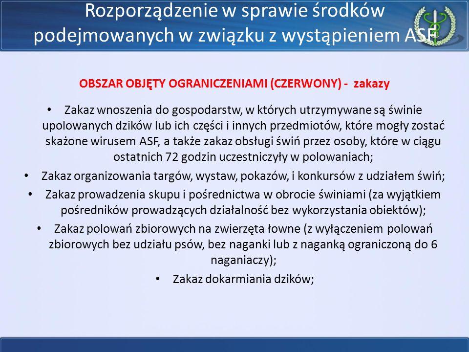 OBSZAR OBJĘTY OGRANICZENIAMI (CZERWONY) - zakazy