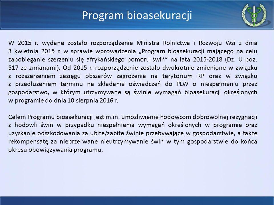 Program bioasekuracji