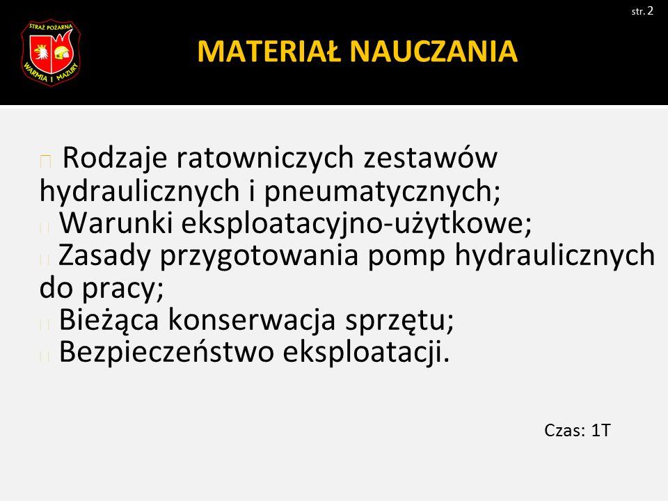 Rodzaje ratowniczych zestawów hydraulicznych i pneumatycznych;