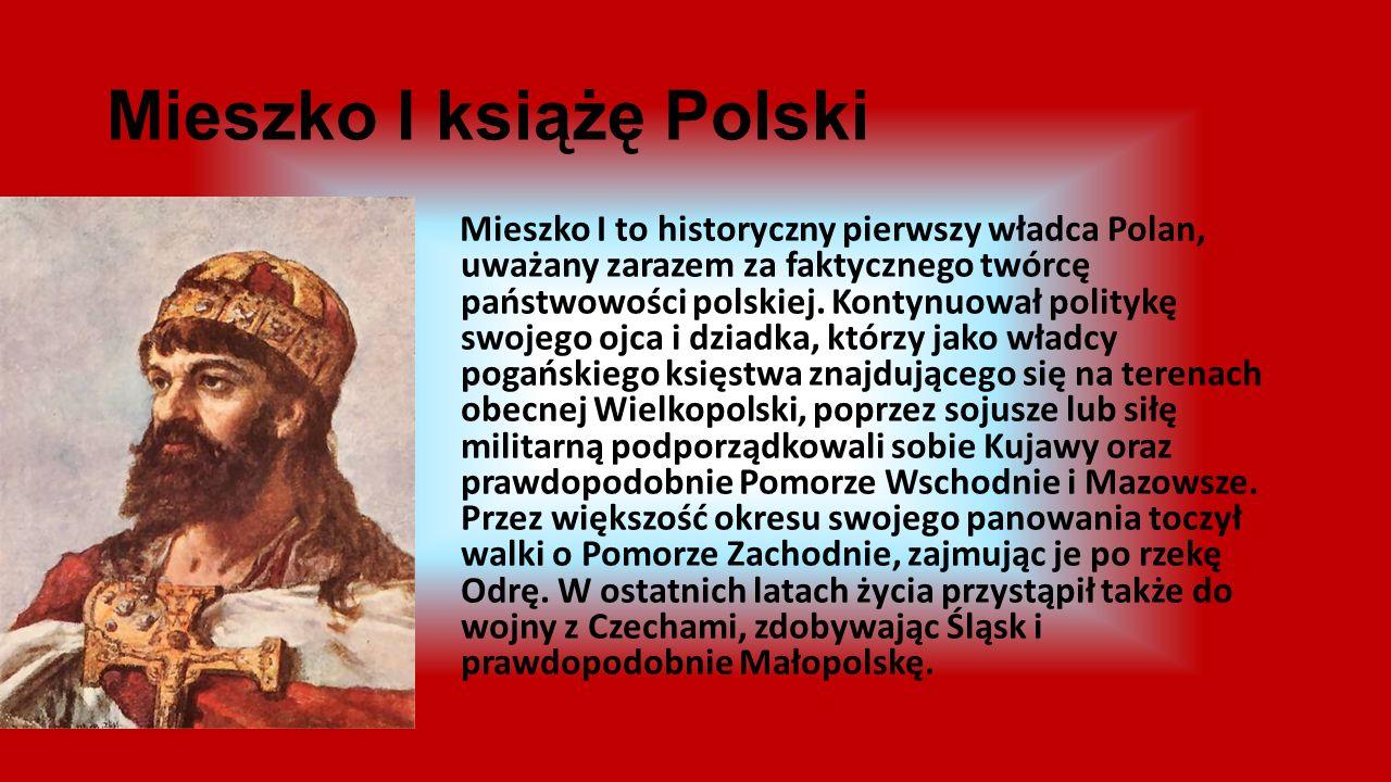Mieszko I książę Polski