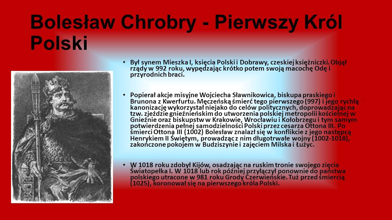Bolesław Chrobry - Pierwszy Król Polski