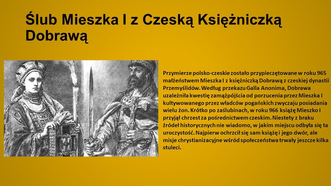 Ślub Mieszka I z Czeską Księżniczką Dobrawą