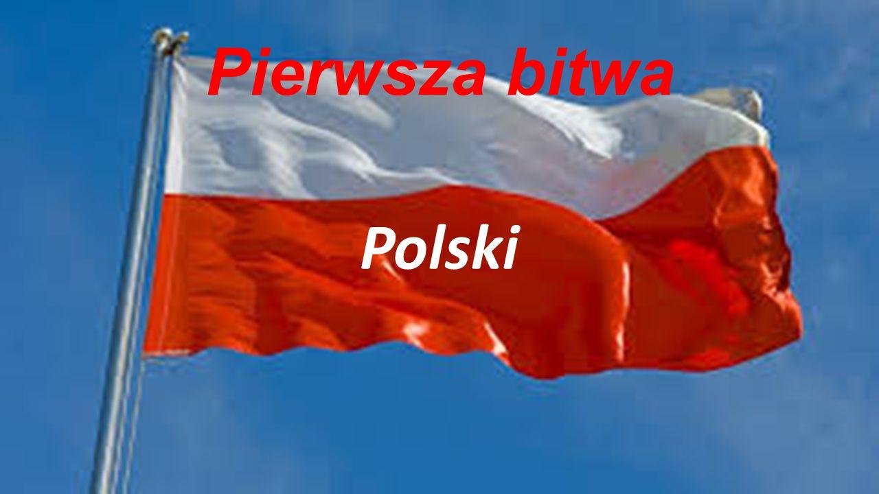 Pierwsza bitwa Polski