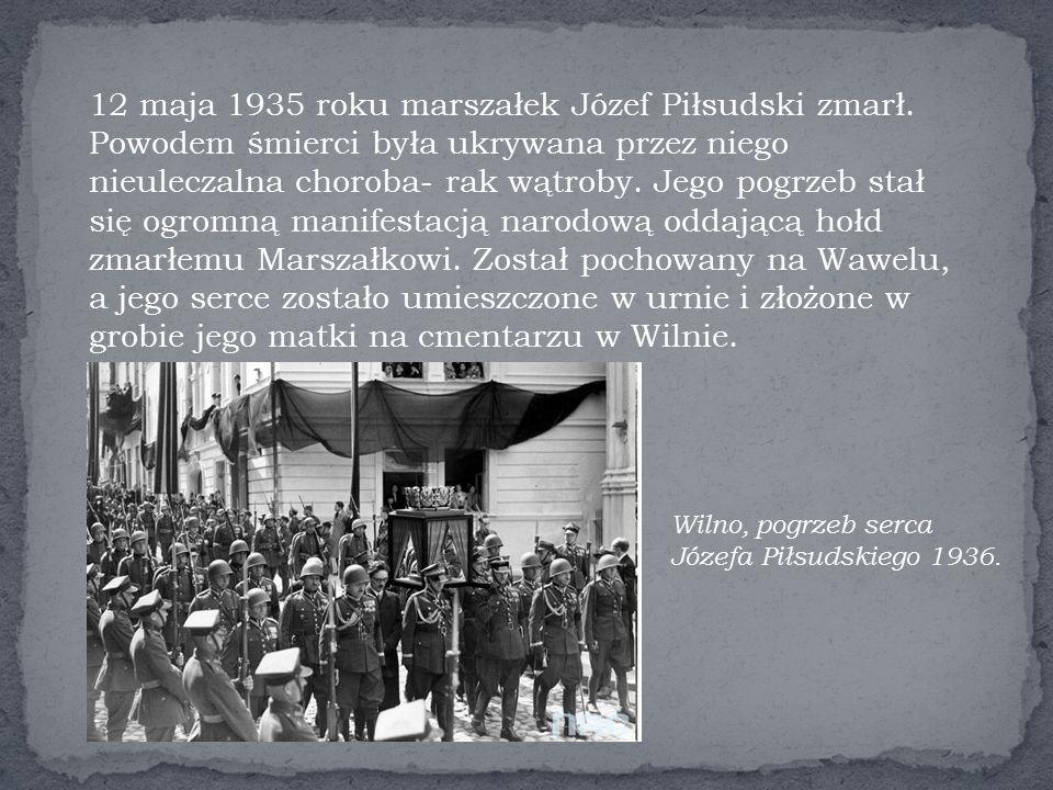 12 maja 1935 roku marszałek Józef Piłsudski zmarł