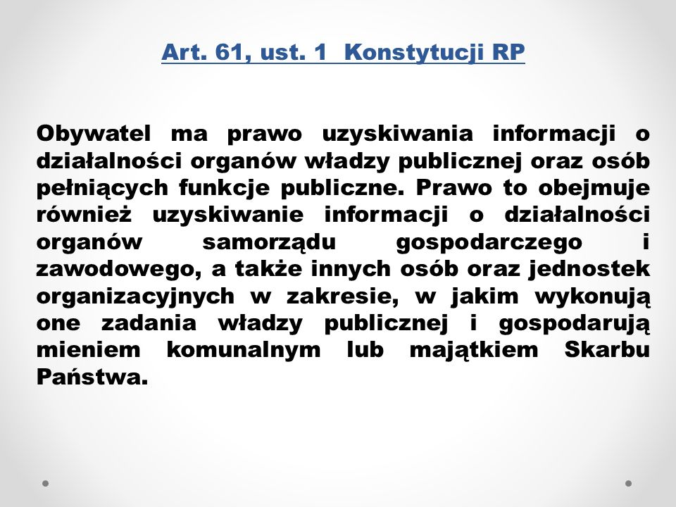 Art. 61, ust. 1 Konstytucji RP