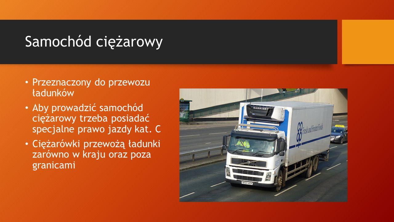 Samochód ciężarowy Przeznaczony do przewozu ładunków