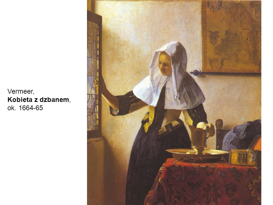 Vermeer, Kobieta z dzbanem, ok. 1664-65