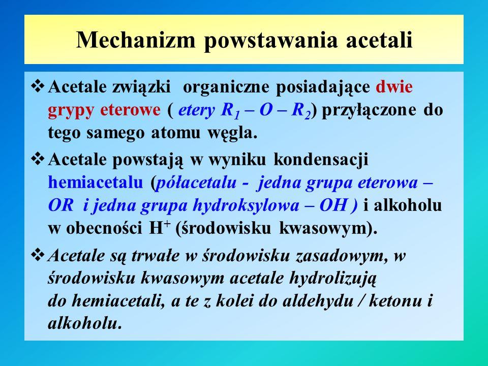 Mechanizm powstawania acetali